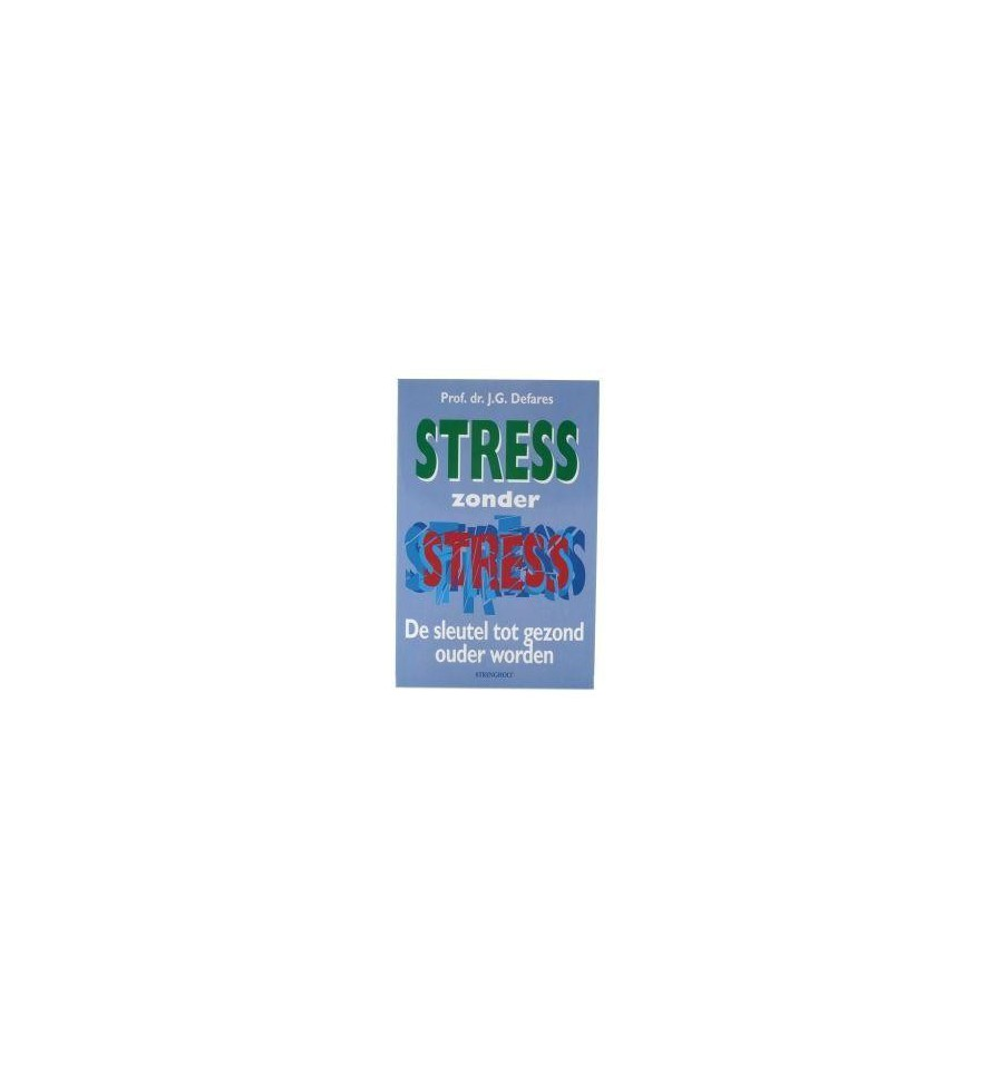 Strengholt Stress zonder stress